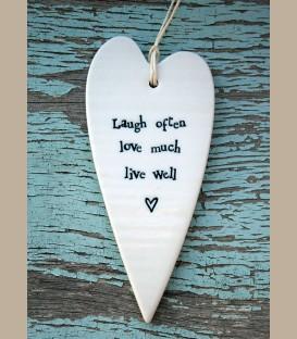 """Πορσελάνινη λευκή καρδούλα """"Laugh often love much live well"""""""