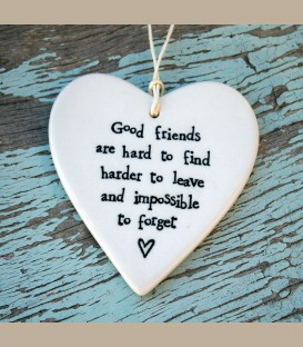 """Πορσελάνινη καρδούλα με μήνυμα φιλίας """"Good friends are hard to"""