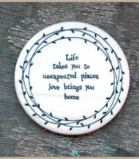 """Πορσελάνινο σουβέρ """"Life takes you to unexpected places..."""""""