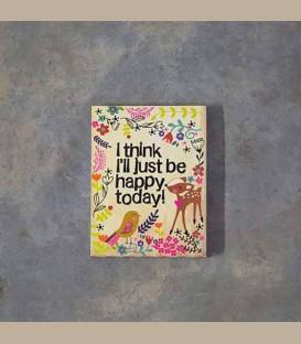 """Σημειωματάριο με μαγνήτη """"I think I'll just be happy today"""""""