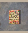 """Σημειωματάριο με μαγνήτη """"When your heart speaks...."""""""